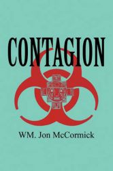 Contagion: Book by WM. Jon McCormick