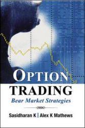 Options Trading in Bear Mkts: Book by K Sasidharan