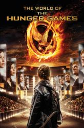 The World of the Hunger Games: Book by Scholastic