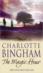 The Magic Hour (English) (Paperback): Book by  Charlotte Bingham comes from a literary family -- her father sold a story to H.G. Wells when he was only seventeen -- and Charlotte wrote her autobiography, Coronet Among the Weeds , at the age of nineteen. Since then, she has written comedy and drama series, films and plays for bo... View More Charlotte Bingham comes from a literary family -- her father sold a story to H.G. Wells when he was only seventeen -- and Charlotte wrote her autobiography, Coronet Among the Weeds , at the age of nineteen. Since then, she has written comedy and drama series, films and plays for both England and America with her husband, the actor and playwright Terence Brady. Among her most recent novels are the highly acclaimed bestsellers To Hear a Nightingale , The Business, Change of Heart (winner of the 1994 Romantic Novel of the Year Award), Debutantes and The Chestnut Tree .