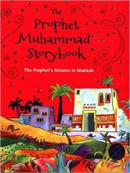 The Prophet Muhammad Storybook - 3: Book by Saniyasnain Khan