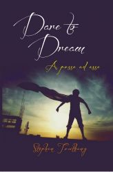 Dare To Dream: Book by Stephen Touthang