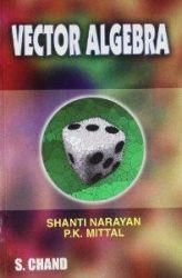 Textbook of Vector Algebra: Book by SHANTI NARAYAN