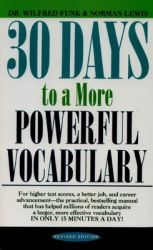 30 DAYS TO A MORE POWERFUL VOCABULARY (English) (Paperback): Book by Norman Lewis , Wilfred Funk