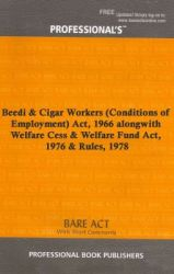 Beedi & Cigar Workers (Conditions of Employment) Act  1966 alongwith Welfare Cess & Welfare Fund Act  1976 & Rules  1978 (English) (Paperback)