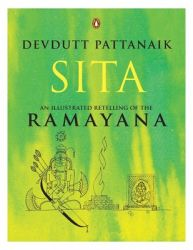 Sita: An Illustrated Retelling of the Ramayana (English) (Paperback): Book by Devdutt Pattanaik