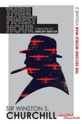 The Second World War: Their Finest Hour: Volume II: Book by Winston Churchill