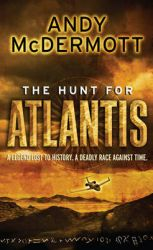 The Hunt For Atlantis: Book by Andy Mcdermott