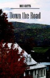 Down the Road: Book by Dori Griffin
