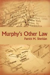 Murphy's Other Law: Book by Patrick M. Sheridan
