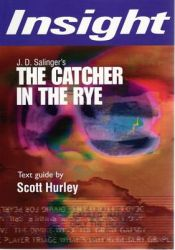 The Catcher in the Rye: Book by Scott Hurley
