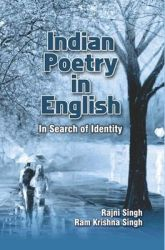 Indian poetry in english in search of identity: Book by Rajni Singh