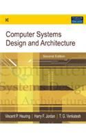 Computer Systems Design And Architecture Book By Vincent P Heuring Best Price In India 9788177584837