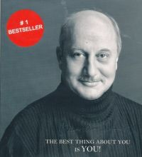 The Best Thing about You is You! (English) (Paperback): Book by Anupam Kher