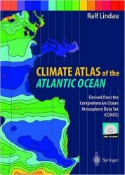 Climate Atlas of the Atlantic Ocean: Derived from the Comprehensive Ocean Atmosphere Data Set (Coads) [With CDROM] Cdr Edition (Hardcover): Book by Ralf Lindau