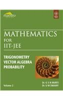 Mathematics for Iit-Jee, Trigonometry Vector Algebra Probability, Vol 2