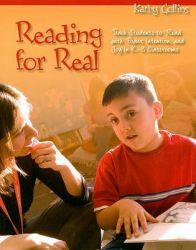 Reading for Real: Teach Students to Read with Power, Intention, and Joy in K-3 Classrooms: Book by Kathy Collins