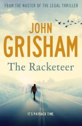 The Racketeer (Hardcover): Book by John Grisham
