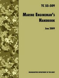 The Marine Engineman's Handbook: The Official U.S. Army Training Handbook TC 55-509: Book by U.S. Department of the Army