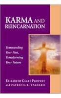 Karma And Reincarnation: Transcending Your Past, Transforming Your Future[Paperback]: Book by E.C. Prophet|Patricia R. Spadaro