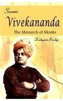 Swami Vivekananda: The Monarch of Monks: Book by Dushyanta Pandya