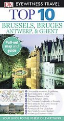Top 10 Brussels & Bruges, Antwerp & Ghent: Book by Antony Mason