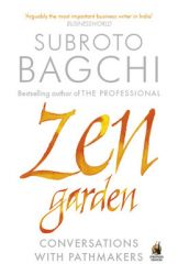 Zen Garden : Conversations with Pathmakers (English) (Paperback): Book by Subroto Bagchi