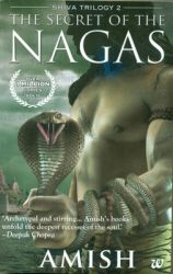 The Secret of the Nagas (English) (Paperback): Book by Amish Tripathi