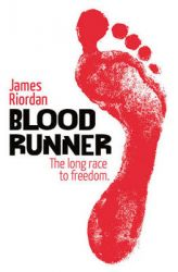 Blood Runner: Book by James Riordan