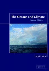 The Oceans and Climate: Book by Grant R. Bigg