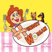 Hungry Woman: Book by Ana Monnar