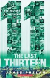 The Last Thirteen - Are You One of Them? (Book 11) (English) (Paperback): Book by James Phelan
