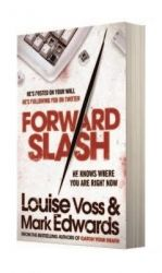 FORWARD SLASH: Book by voss louise & edwards mark