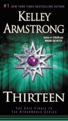 Thirteen: Book by Kelley Armstrong