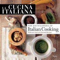 La Cucina Italiana: Encyclopedia of Italian Cooking: Book by Editors of La Cucina Italiana