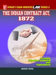 Law Series-5 The Indian Contract Act 1872: Book by Abhinav Misra