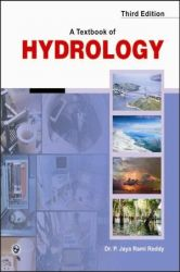 A Textbook of Hydrology: Book by Dr. P. Jaya Rami Reddy