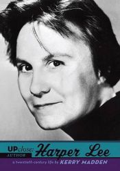 Harper Lee: Book by Kerry Madden