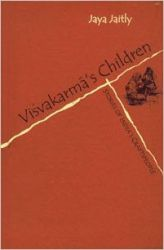 Vishvakarma's Children: Stories of India's Craftspeople: Book by Jaya Jaitly