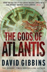 The Gods of Atlantis: Book by David Gibbins