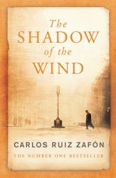 The Shadow Of The Wind: Book by Carlos Ruiz Zafon