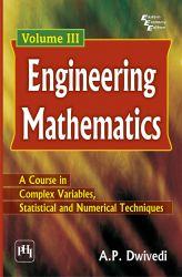 ENGINEERING MATHEMATICS - VOLUME III: Book by DWIVEDI A. P.