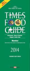 Times Food and Nightlife Guide- MUMBAI 2014: Book by Rashmi Uday Singh