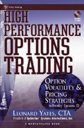 High Performance Options Trading: Option Volatility and Pricing Strategies: Book by Leonard Yates