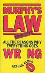 Murphy's Law: Complete: Book by Arthur Bloch