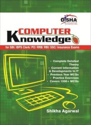 Computer Knowledge for SBI / IBPS Clerk / PO / RRB / RBI / SSC / Insurance Exams (English)           (Paperback): Book by Shikha Agarwal