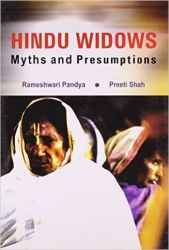 Hindu widows myths and presumptions: Book by Rameshwari Pandya