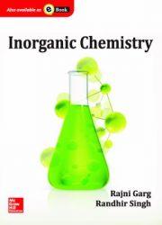 Inorganic Chemistry (English) 1st Edition (Paperback): Book by Rajni Garg