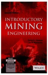 INTRODUCTORY MINING ENGINEERING, 2ND ED (English) 2nd Edition (Paperback): Book by                                                      Howard L. Hartman was Drummond Chair and professor of Mining Engineering at the University of Alabama in Tuscaloosa.  Jan M. Mutmansky is Professor Emeritus of Mining Engineering at Pennsylvania State University in University Park.   The authors also coauthored Mine Ventilation a... View More                                                                                                   Howard L. Hartman was Drummond Chair and professor of Mining Engineering at the University of Alabama in Tuscaloosa.  Jan M. Mutmansky is Professor Emeritus of Mining Engineering at Pennsylvania State University in University Park.   The authors also coauthored Mine Ventilation and Air Conditioning, Third Edition (with R. V. Ramani and Y. J. Wang), published by Wiley.