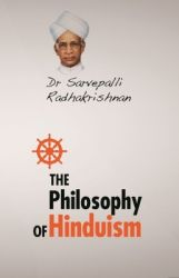 The Philosophy of Hinduism  : Book by Dr. Sarvepalli Radhakrishnan